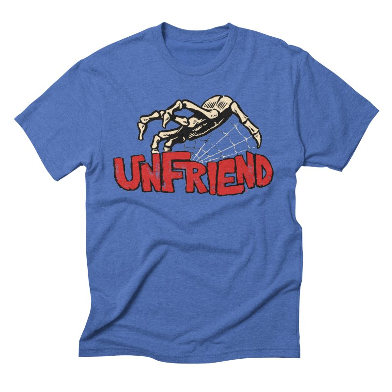 Unfriend three color extra spooky edtion Men's Triblend T-shirt by Cheap Chills Fan Club