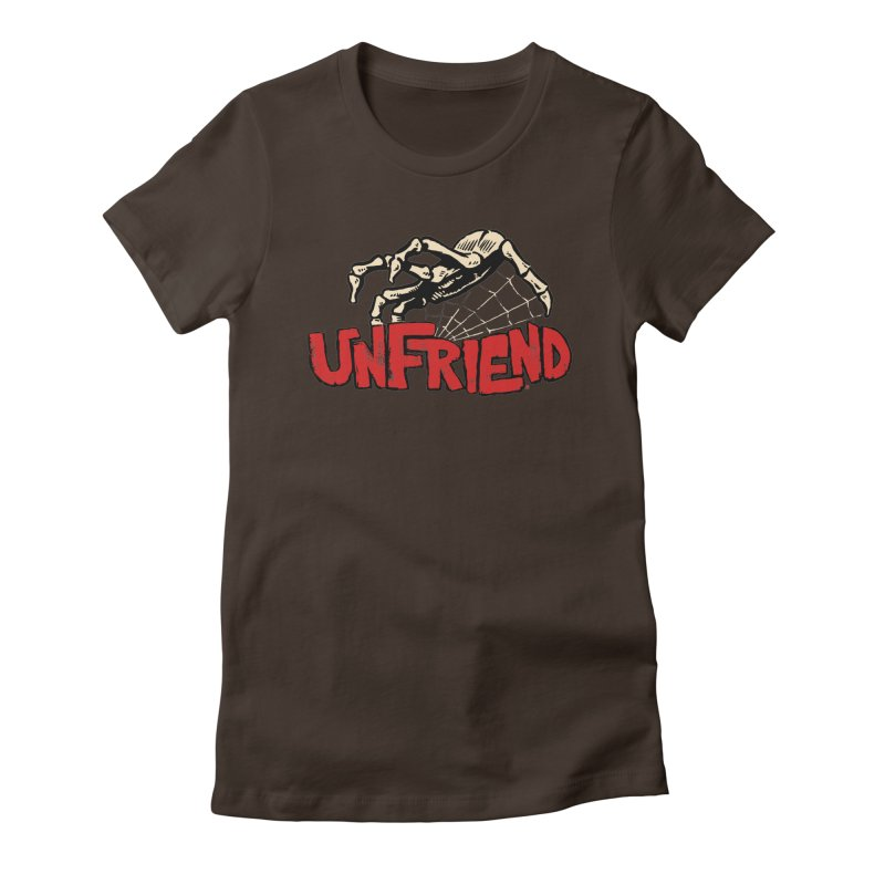 Unfriend three color extra spooky edtion Women's Fitted T-Shirt by Cheap Chills Fan Club