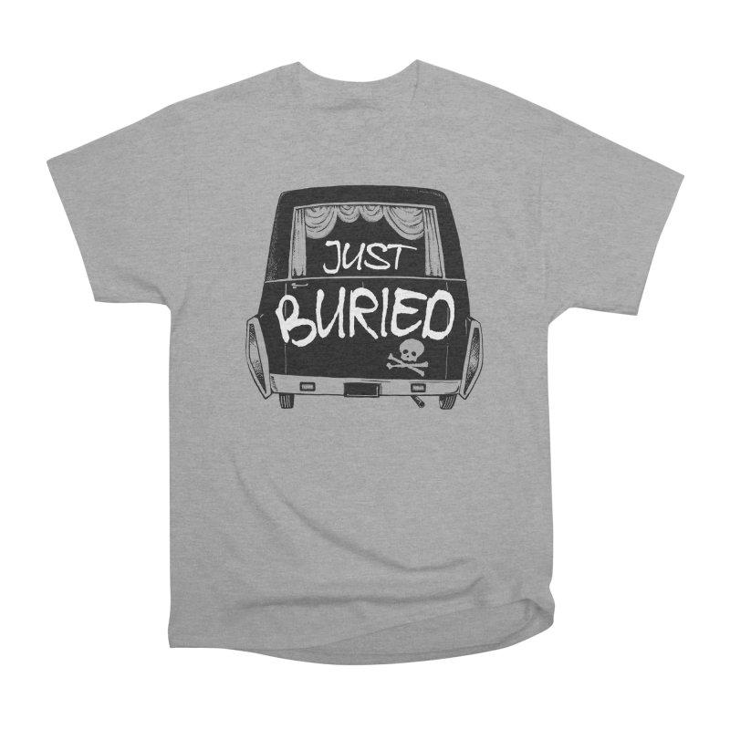 Just Buried - Hearse car Women's Heavyweight Unisex T-Shirt by Cheap Chills Fan Club