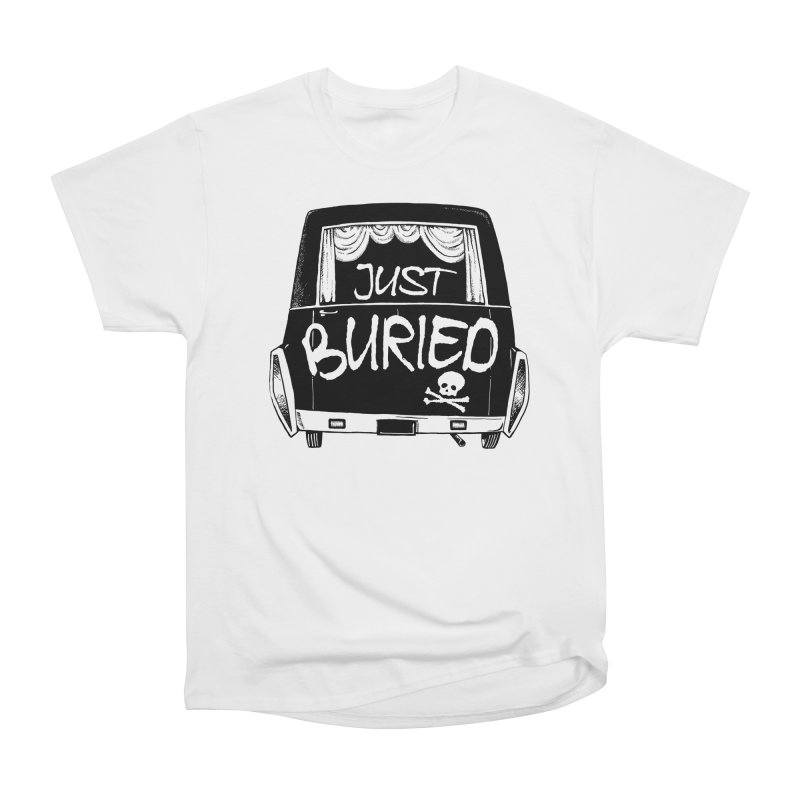Just Buried - Hearse car Women's Heavyweight Unisex T-Shirt by Cheap Chills Fan Club