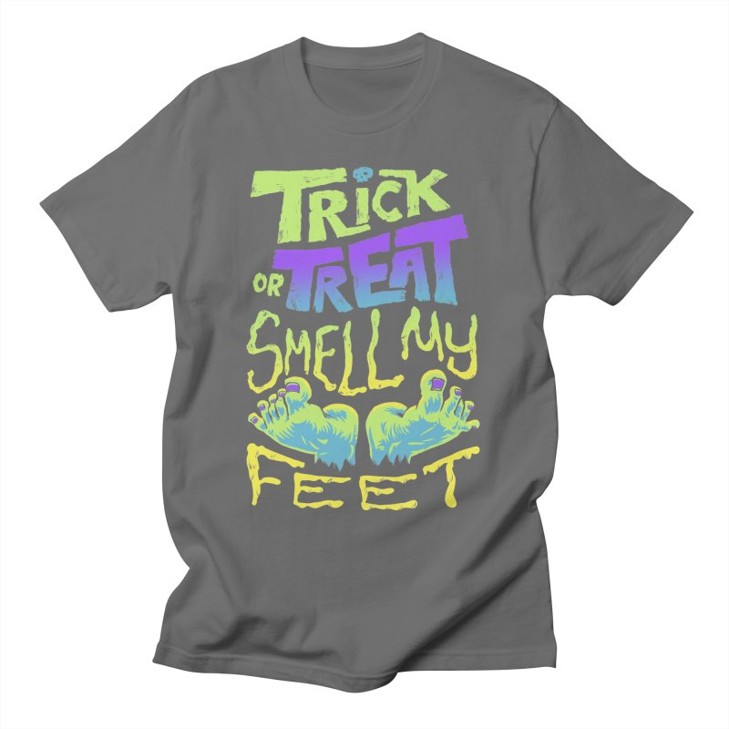 Trick or Treat Smell my Feet- Halloween Tee Men's T-Shirt by Cheap Chills Fan Club