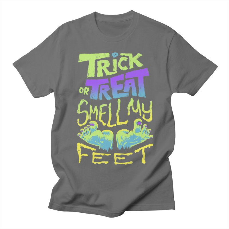 Trick or Treat Smell my Feet- Halloween Tee Women's T-Shirt by Cheap Chills Fan Club
