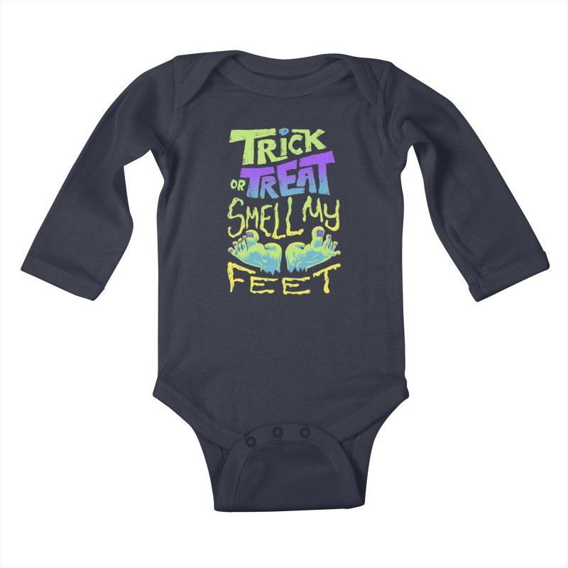 Trick or Treat Smell my Feet- Halloween Tee Kids Baby Longsleeve Bodysuit by Cheap Chills Fan Club