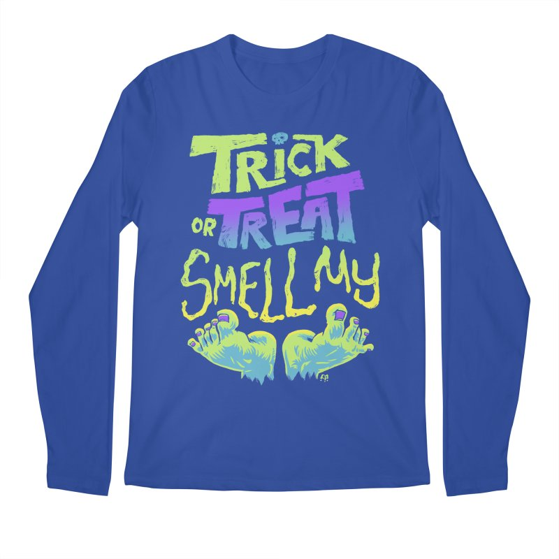 Trick or Treat Smell my Feet- Halloween Tee Men's Longsleeve T-Shirt by Cheap Chills Fan Club