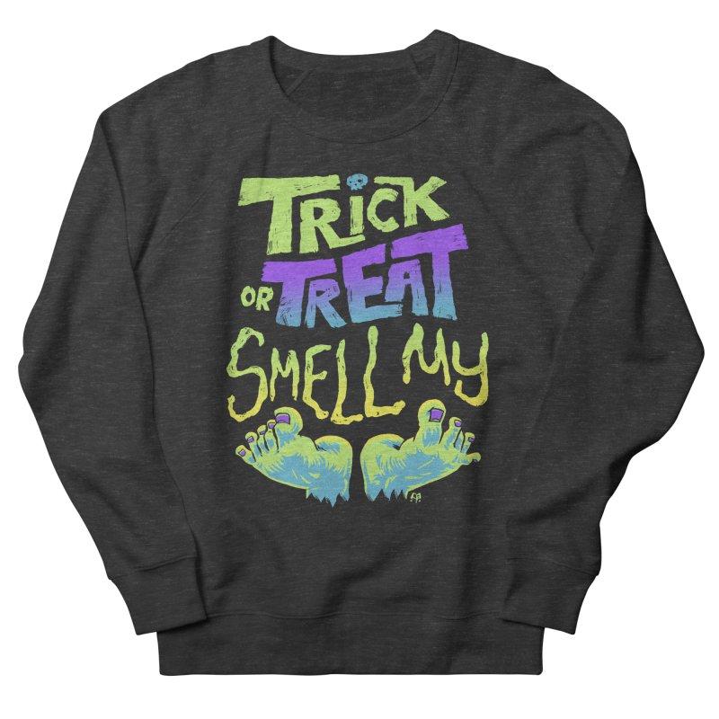 Trick or Treat Smell my Feet- Halloween Tee Men's Sweatshirt by Cheap Chills Fan Club