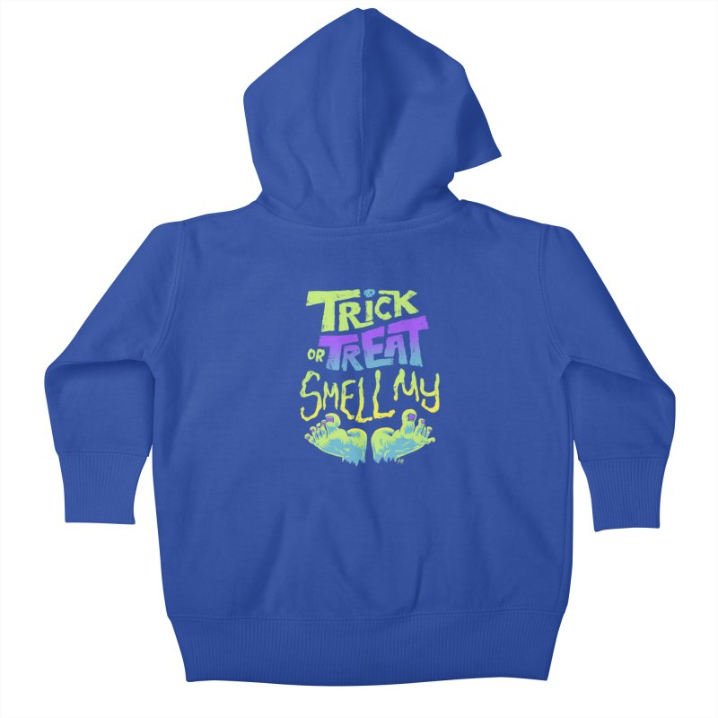 Trick or Treat Smell my Feet- Halloween Tee Kids Baby Zip-Up Hoody by Cheap Chills Fan Club
