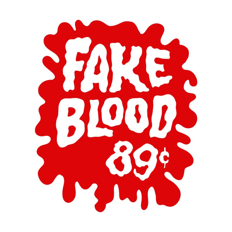 Fake Blood 89¢ Accessories Zip Pouch by Cheap Chills Fan Club