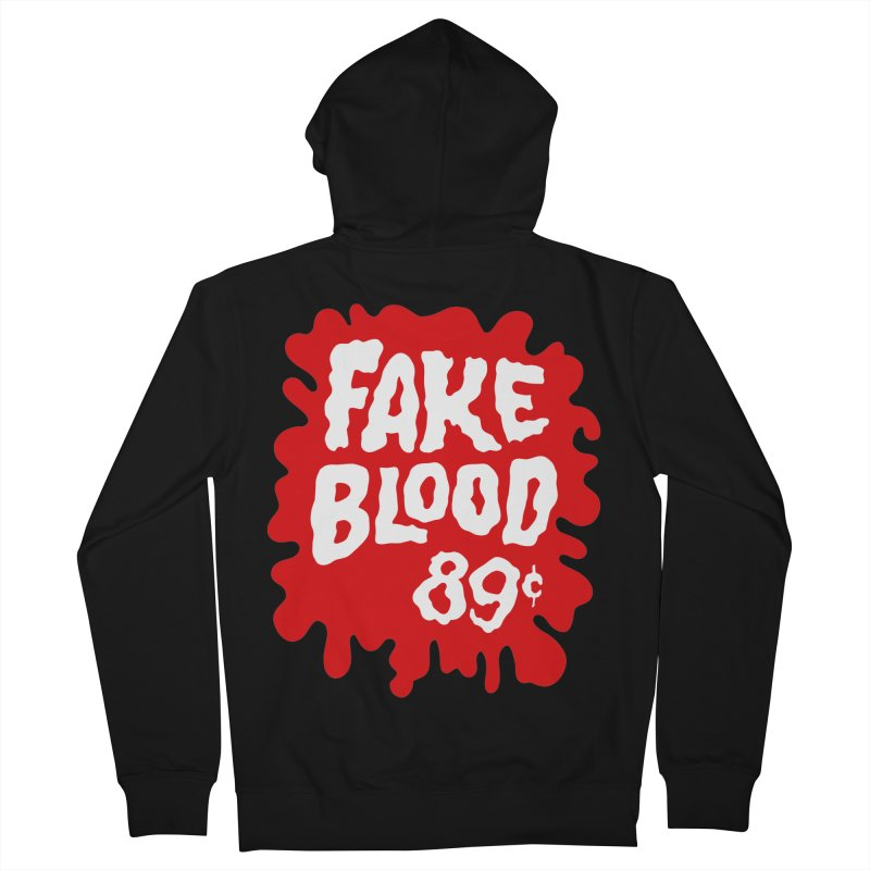 Fake Blood 89¢ Women's Zip-Up Hoody by Cheap Chills Fan Club