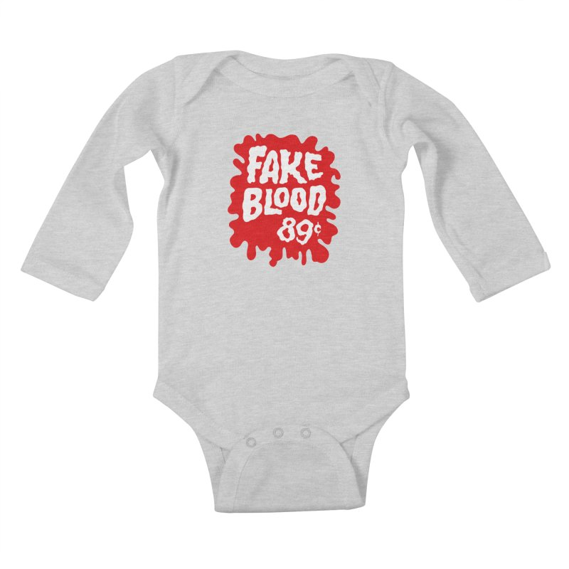 Fake Blood 89¢ Kids Baby Longsleeve Bodysuit by Cheap Chills Fan Club