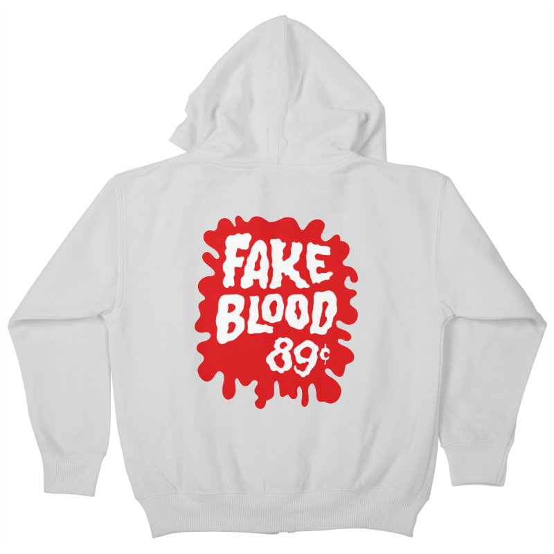 Fake Blood 89¢ Kids Zip-Up Hoody by Cheap Chills Fan Club