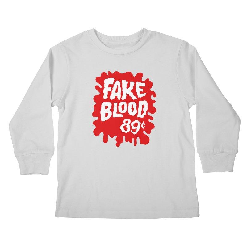 Fake Blood 89¢ Kids Longsleeve T-Shirt by Cheap Chills Fan Club