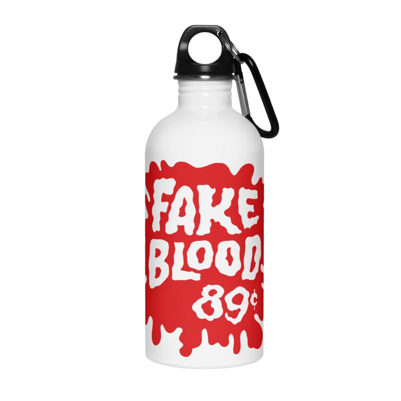 Fake Blood 89¢ Accessories Water Bottle by Cheap Chills Fan Club