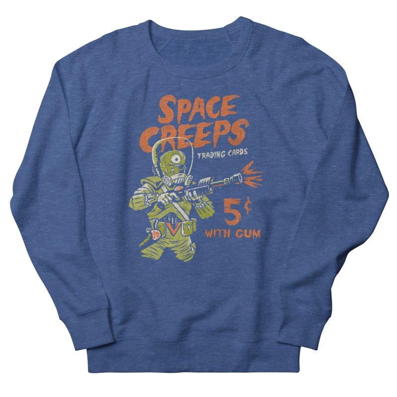 Space Creeps - 5 cents with Gum Men's Sweatshirt by Cheap Chills Fan Club