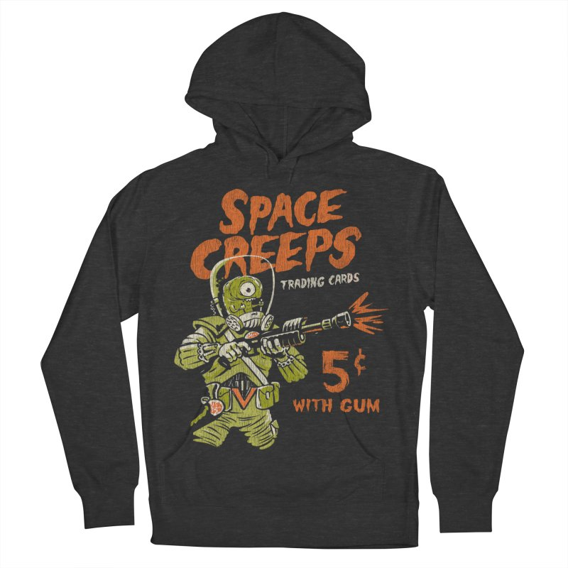 Space Creeps - 5 cents with Gum Women's French Terry Pullover Hoody by Cheap Chills Fan Club