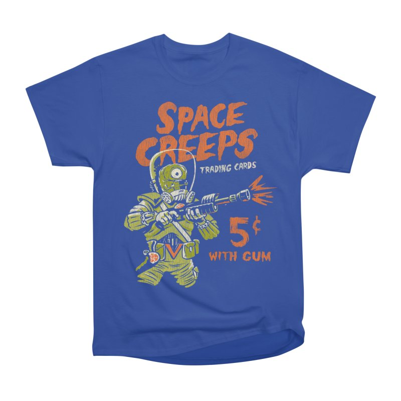 Space Creeps - 5 cents with Gum Women's Heavyweight Unisex T-Shirt by Cheap Chills Fan Club