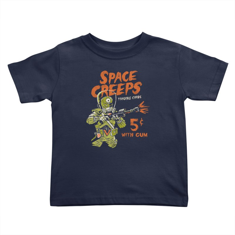 Space Creeps - 5 cents with Gum Kids Toddler T-Shirt by Cheap Chills Fan Club