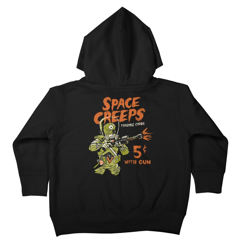Space Creeps - 5 cents with Gum Kids Toddler Zip-Up Hoody by Cheap Chills Fan Club