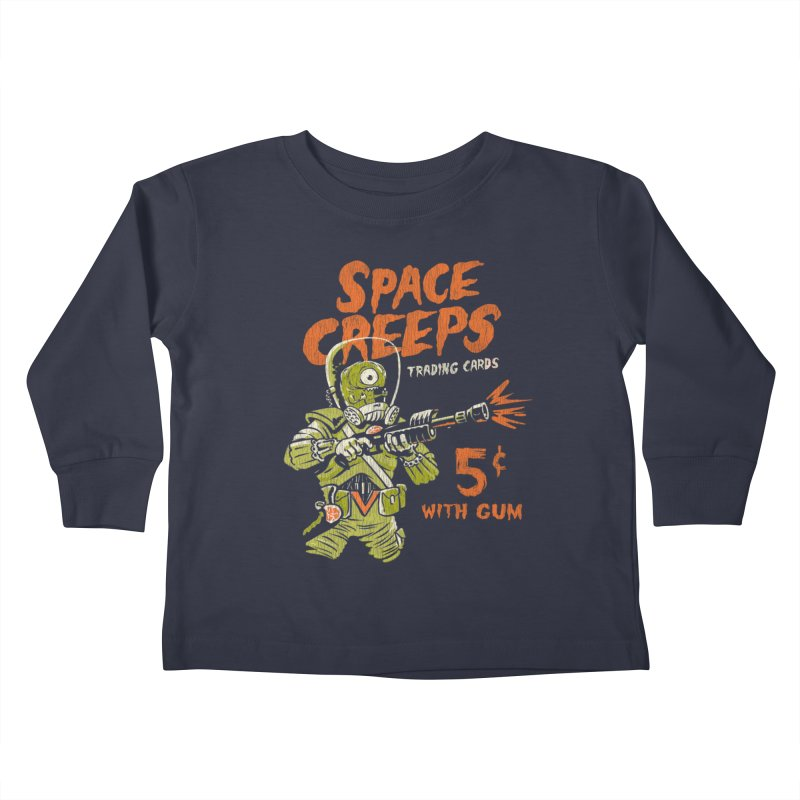 Space Creeps - 5 cents with Gum Kids Toddler Longsleeve T-Shirt by Cheap Chills Fan Club