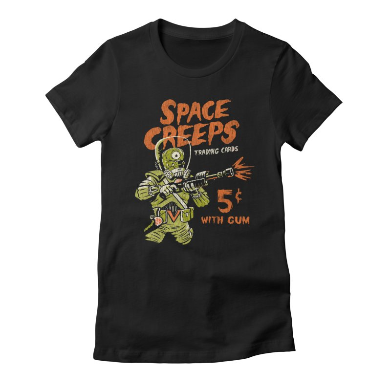 Space Creeps - 5 cents with Gum Women's Fitted T-Shirt by Cheap Chills Fan Club