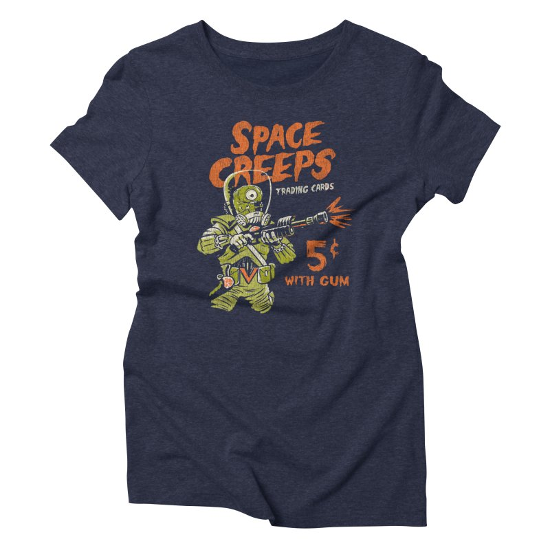 Space Creeps - 5 cents with Gum Women's Triblend T-Shirt by Cheap Chills Fan Club