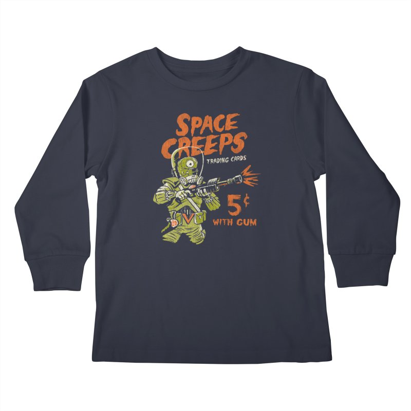 Space Creeps - 5 cents with Gum Kids Longsleeve T-Shirt by Cheap Chills Fan Club