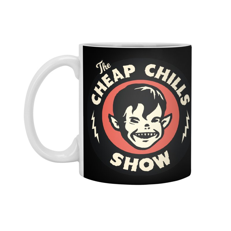 The Cheap Chills Show - official logo Accessories Mug by Cheap Chills Fan Club