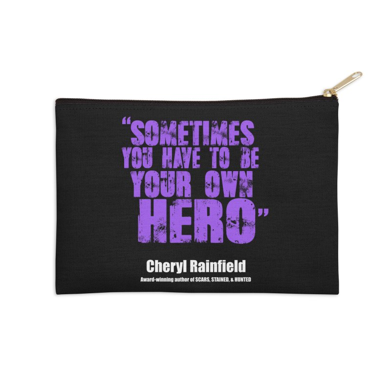 Sometimes You Have To Be Your Own Hero Accessories Zip Pouch by CherylRainfield's Shop