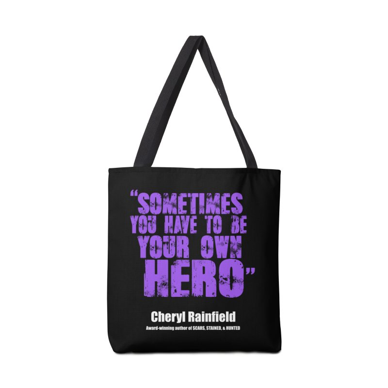 Sometimes You Have To Be Your Own Hero Accessories Bag by CherylRainfield's Shop
