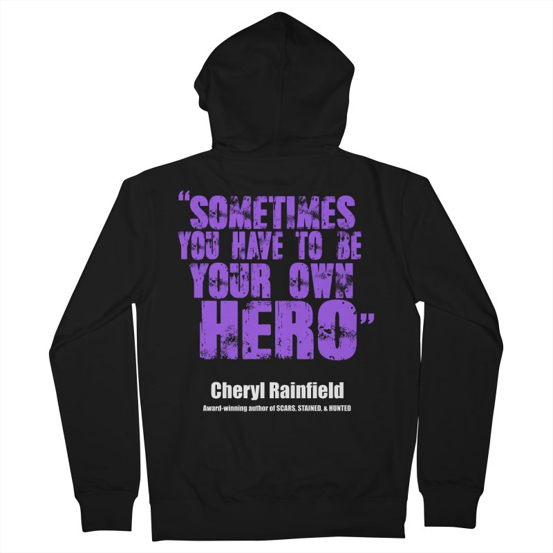 Sometimes You Have To Be Your Own Hero Men's French Terry Zip-Up Hoody by CherylRainfield's Shop