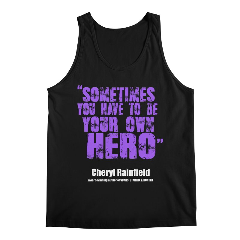 Sometimes You Have To Be Your Own Hero Men's Regular Tank by CherylRainfield's Shop