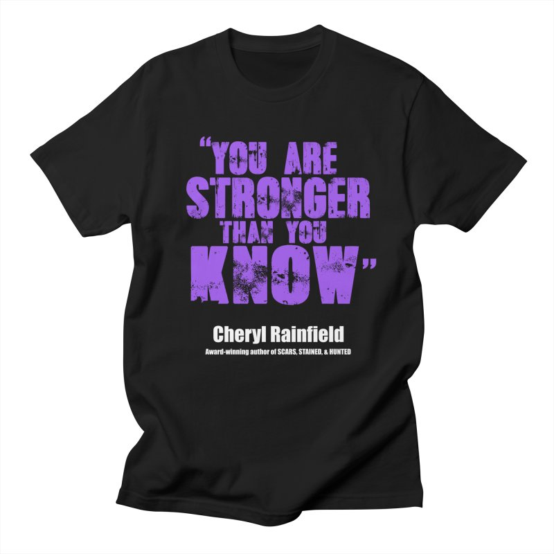 You Are Stronger Than You Know Men's T-Shirt by CherylRainfield's Shop