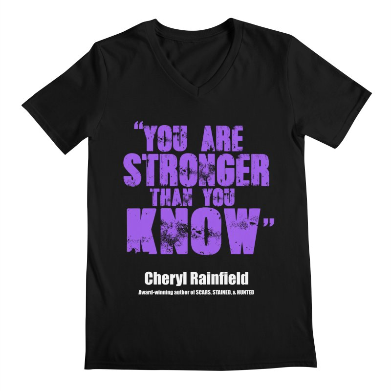 You Are Stronger Than You Know Men's V-Neck by CherylRainfield's Shop