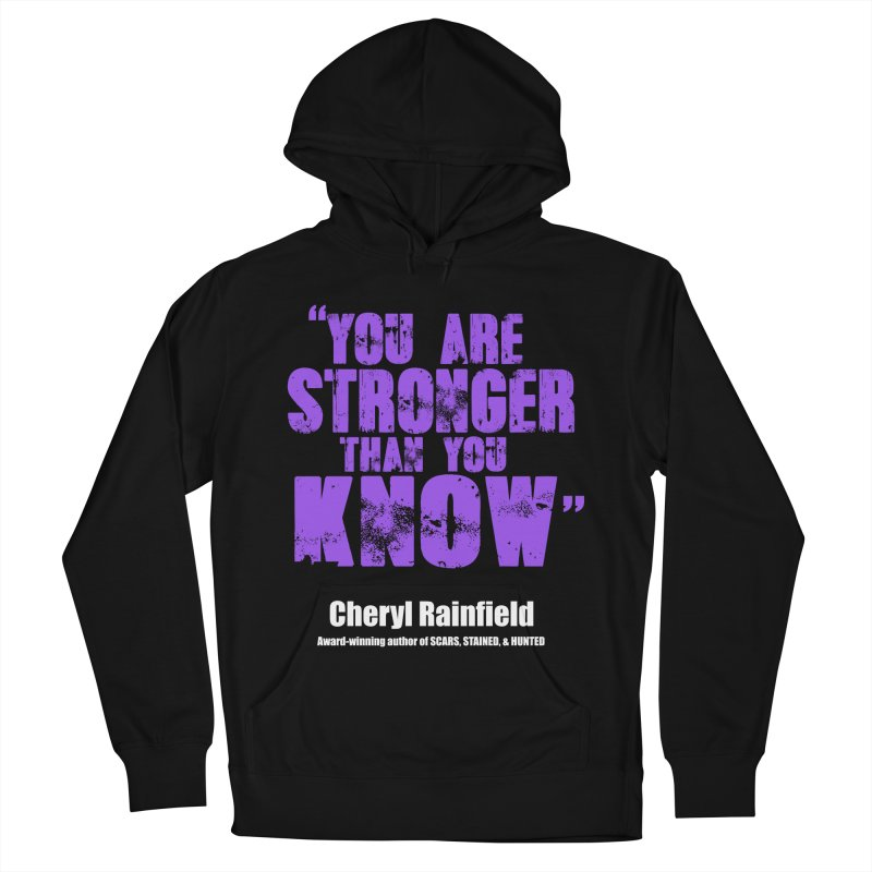 You Are Stronger Than You Know Women's French Terry Pullover Hoody by CherylRainfield's Shop