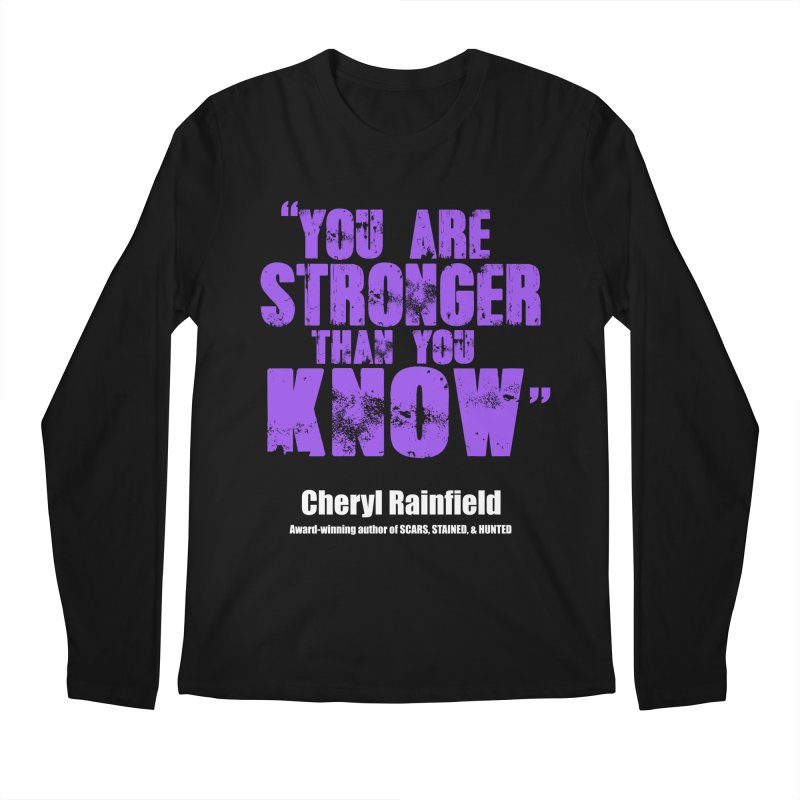 You Are Stronger Than You Know Men's Regular Longsleeve T-Shirt by CherylRainfield's Shop