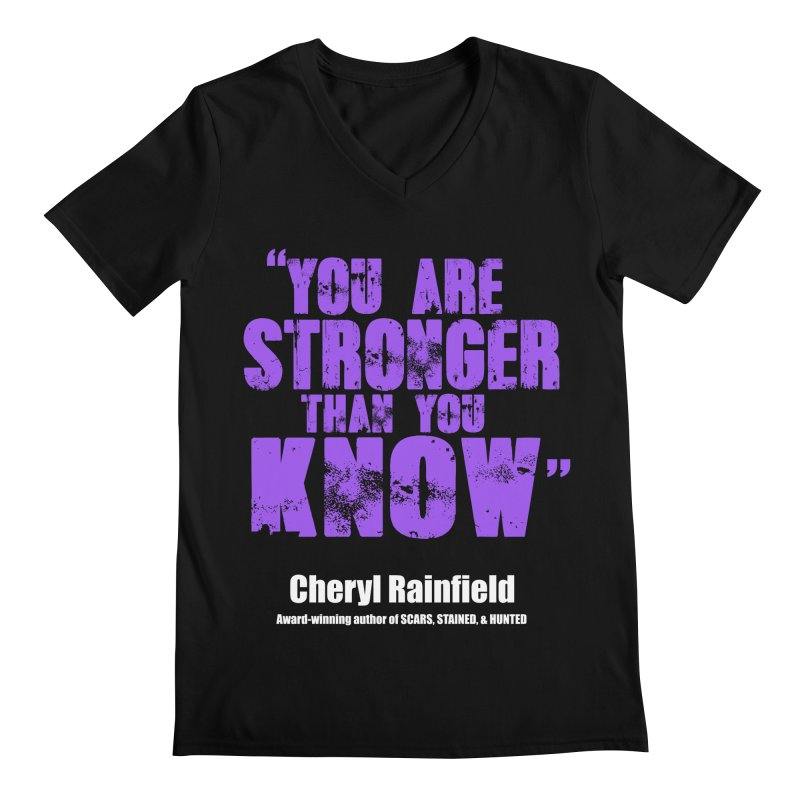 You Are Stronger Than You Know Men's Regular V-Neck by CherylRainfield's Shop
