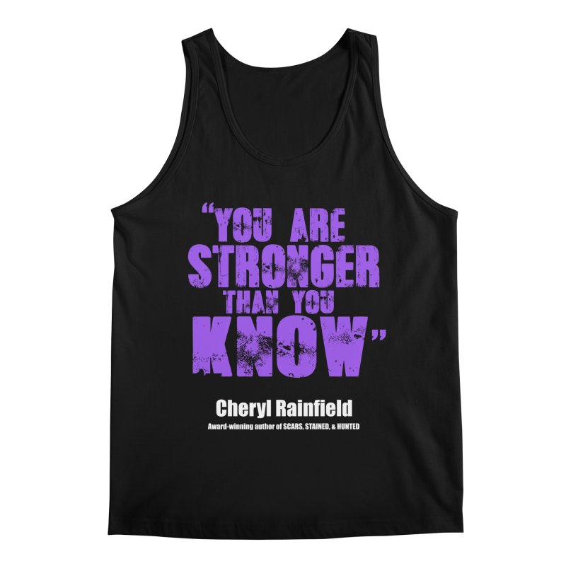 You Are Stronger Than You Know Men's Tank by CherylRainfield's Shop