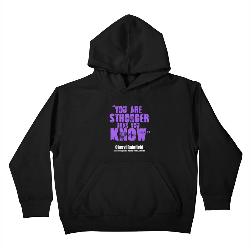 You Are Stronger Than You Know Kids Pullover Hoody by CherylRainfield's Shop