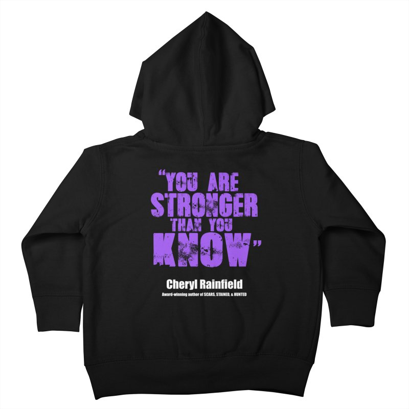 You Are Stronger Than You Know Kids Toddler Zip-Up Hoody by CherylRainfield's Shop