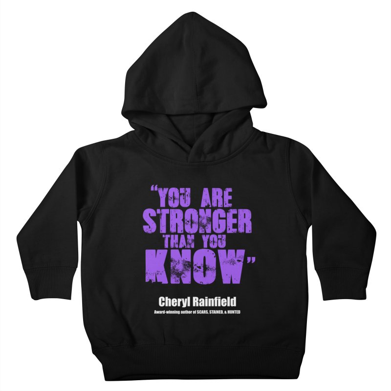 You Are Stronger Than You Know Kids Toddler Pullover Hoody by CherylRainfield's Shop