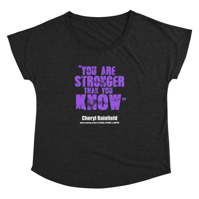 You Are Stronger Than You Know Women's Dolman Scoop Neck by CherylRainfield's Shop