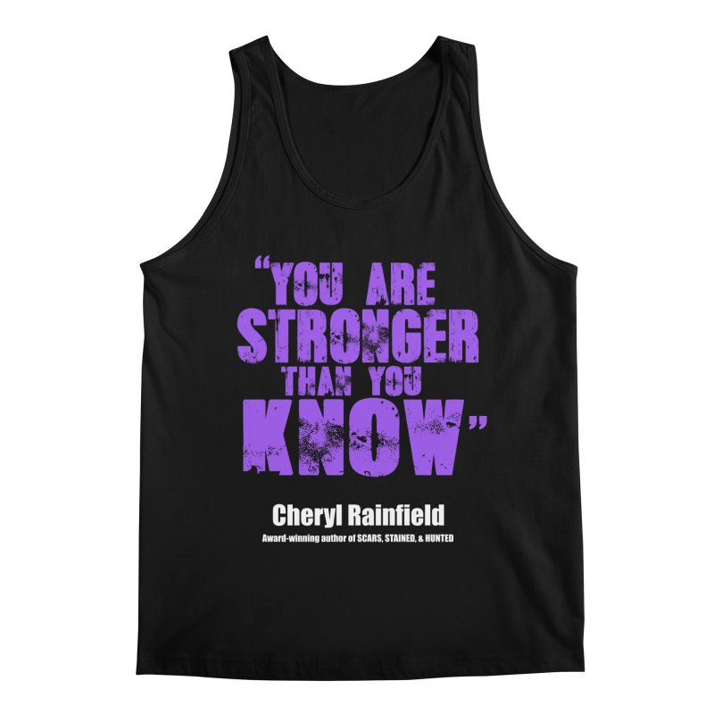 You Are Stronger Than You Know Men's Regular Tank by CherylRainfield's Shop