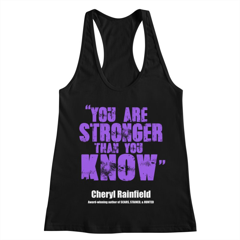 You Are Stronger Than You Know Women's Racerback Tank by CherylRainfield's Shop