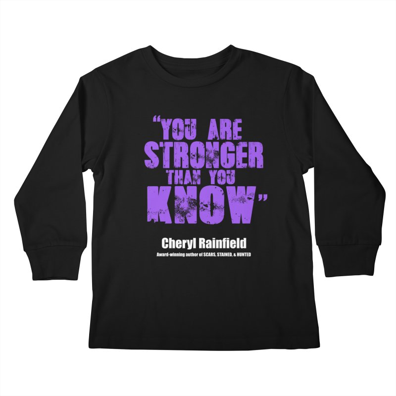 You Are Stronger Than You Know Kids Longsleeve T-Shirt by CherylRainfield's Shop