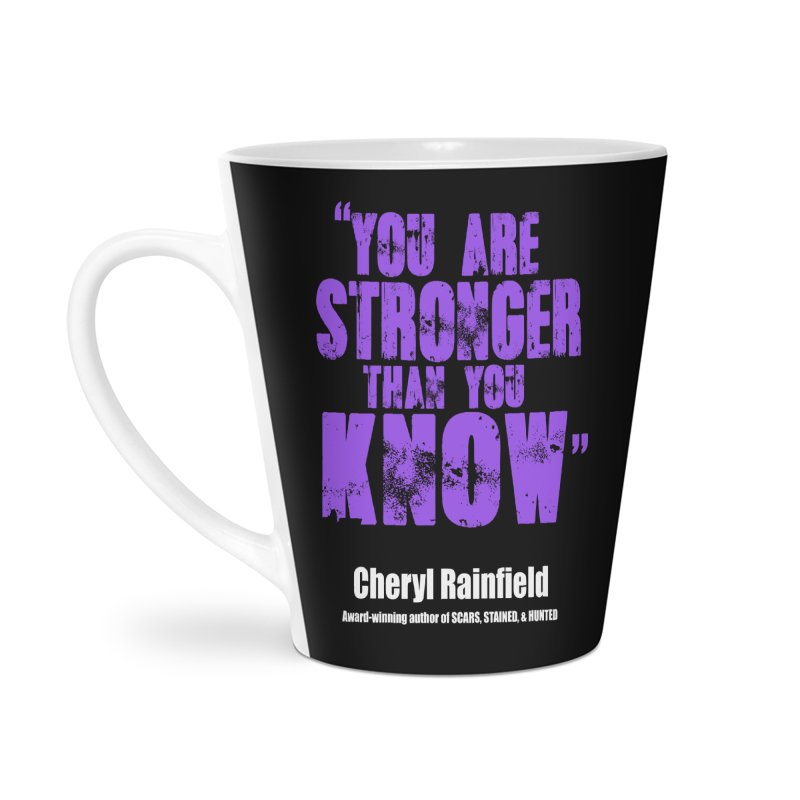 You Are Stronger Than You Know Accessories Latte Mug by CherylRainfield's Shop