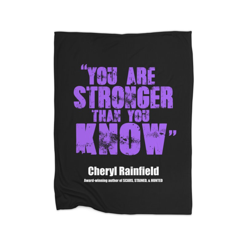 You Are Stronger Than You Know Home Blanket by CherylRainfield's Shop