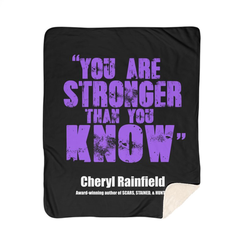 You Are Stronger Than You Know Home Sherpa Blanket Blanket by CherylRainfield's Shop