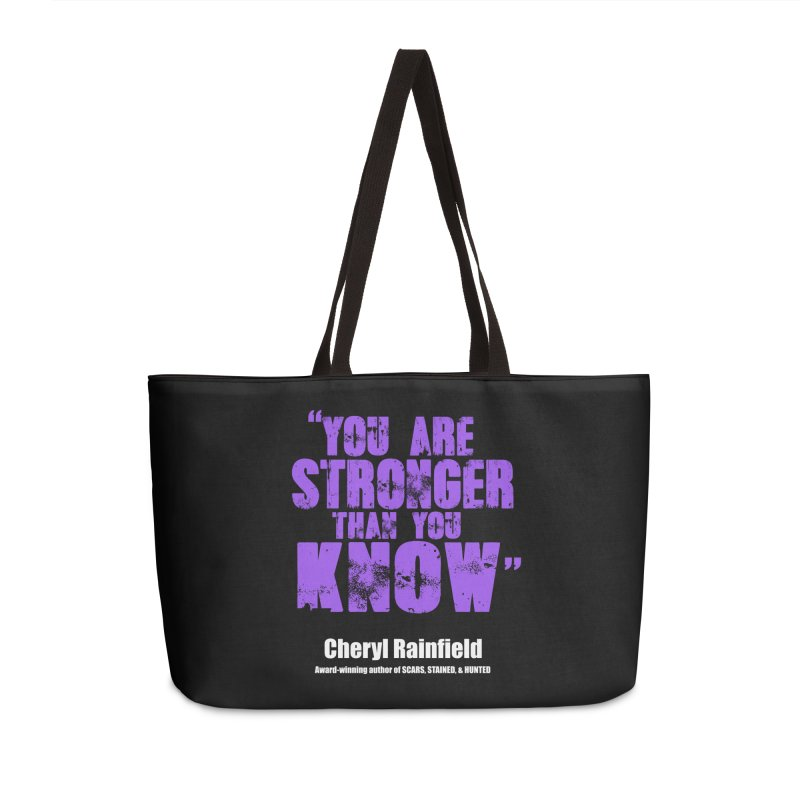 You Are Stronger Than You Know Accessories Weekender Bag Bag by CherylRainfield's Shop