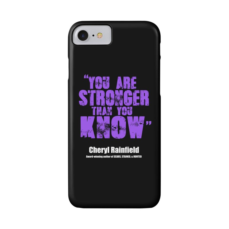 You Are Stronger Than You Know Accessories Phone Case by CherylRainfield's Shop