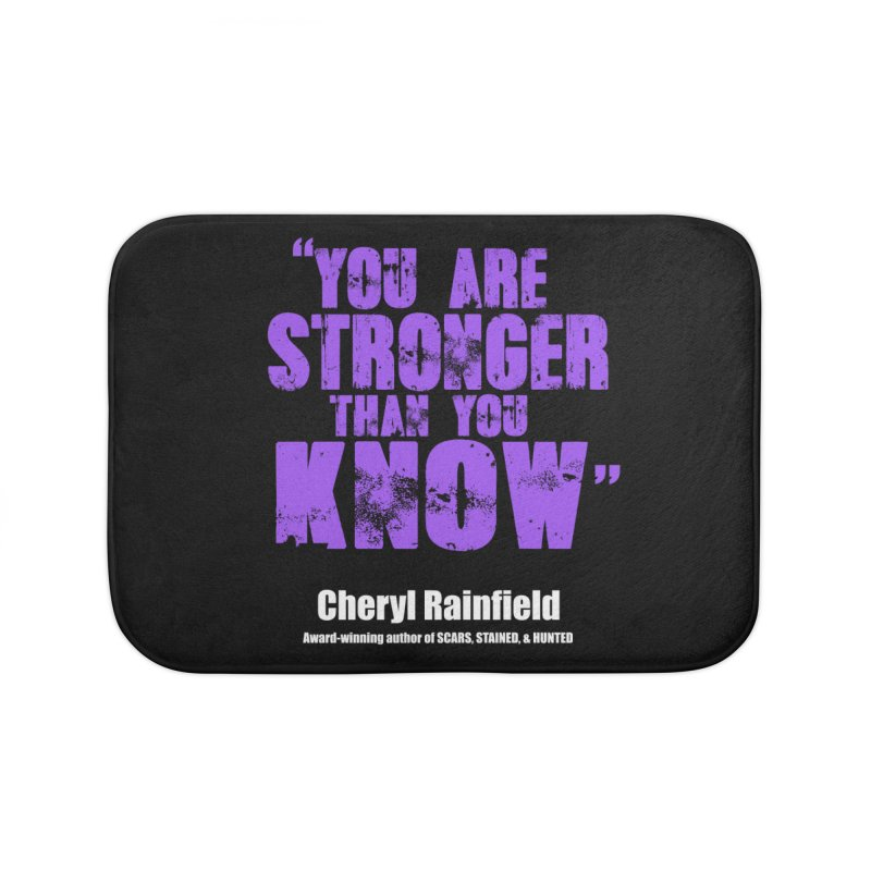 You Are Stronger Than You Know Home Bath Mat by CherylRainfield's Shop