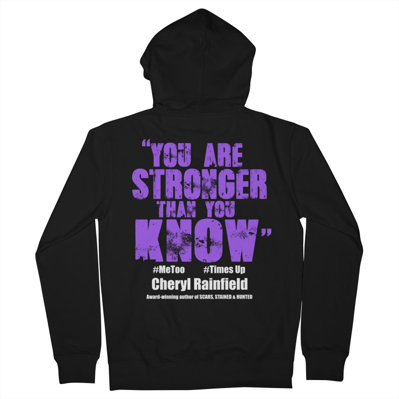 You Are Stronger Than You Know #MeToo #TimesUp Men's French Terry Zip-Up Hoody by CherylRainfield's Shop